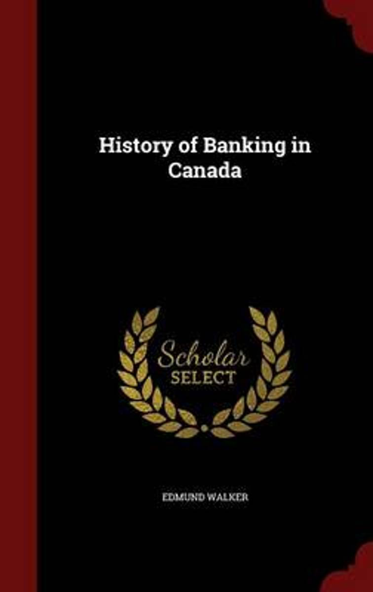 History of Banking in Canada