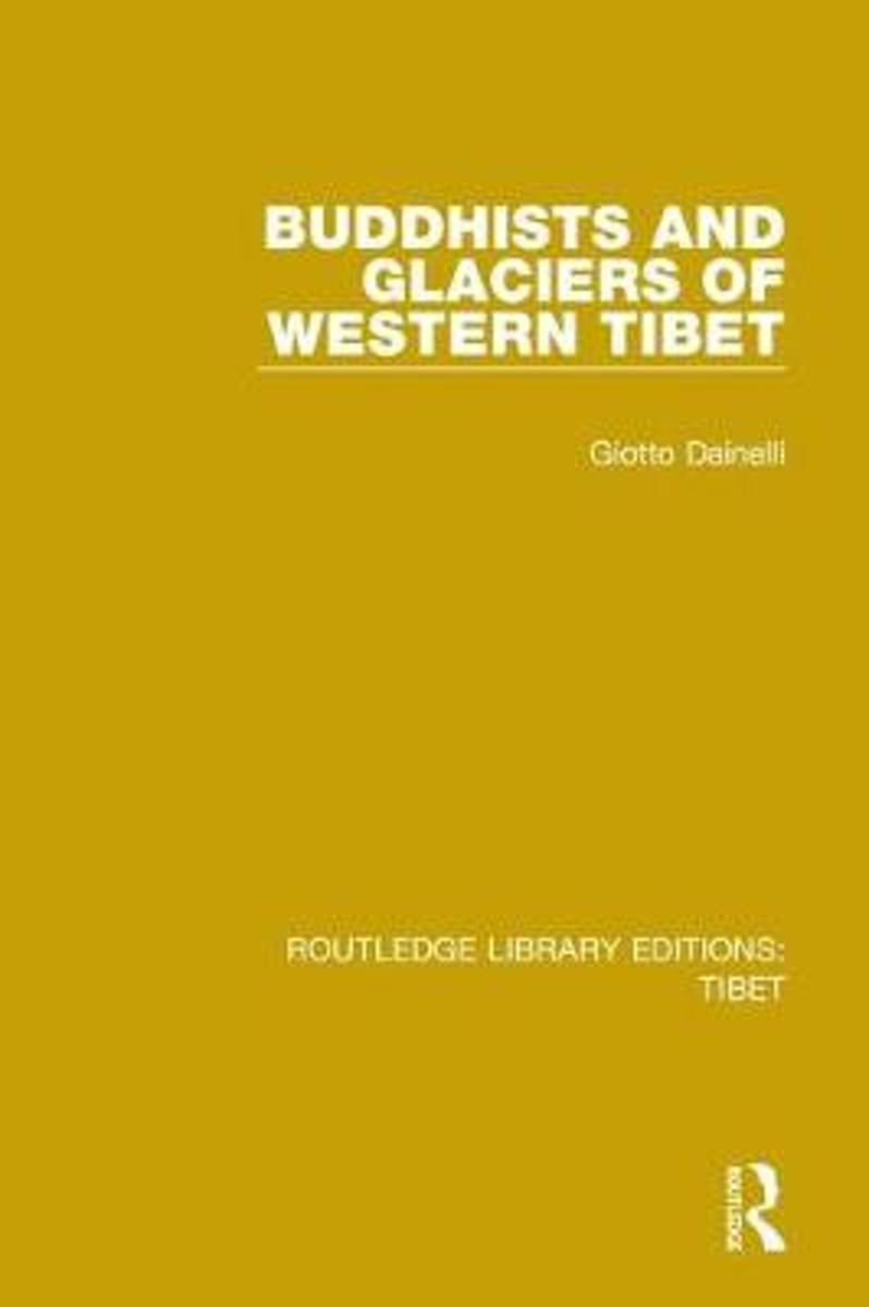 Buddhists and Glaciers of Western Tibet