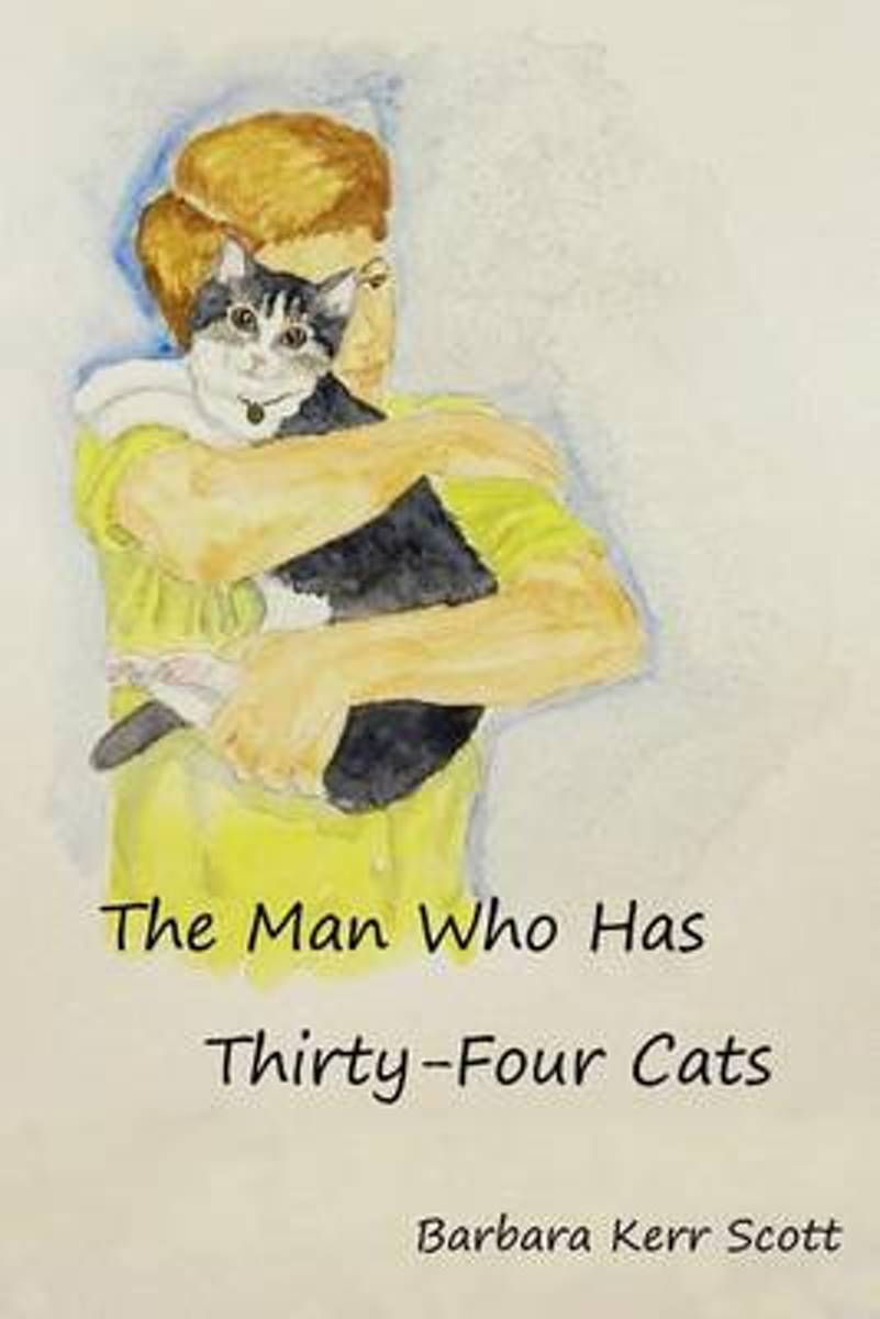 The Man Who Has Thirty-Four Cats
