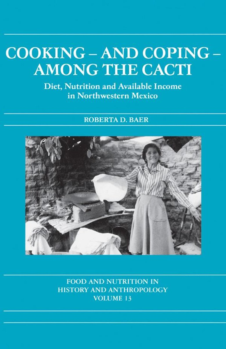 Cooking and Coping Among the Cacti