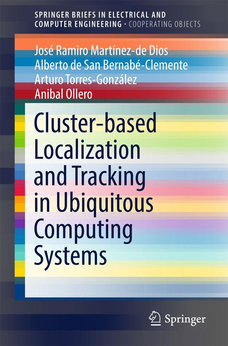 Cluster-based Localization and Tracking in Ubiquitous Computing Systems