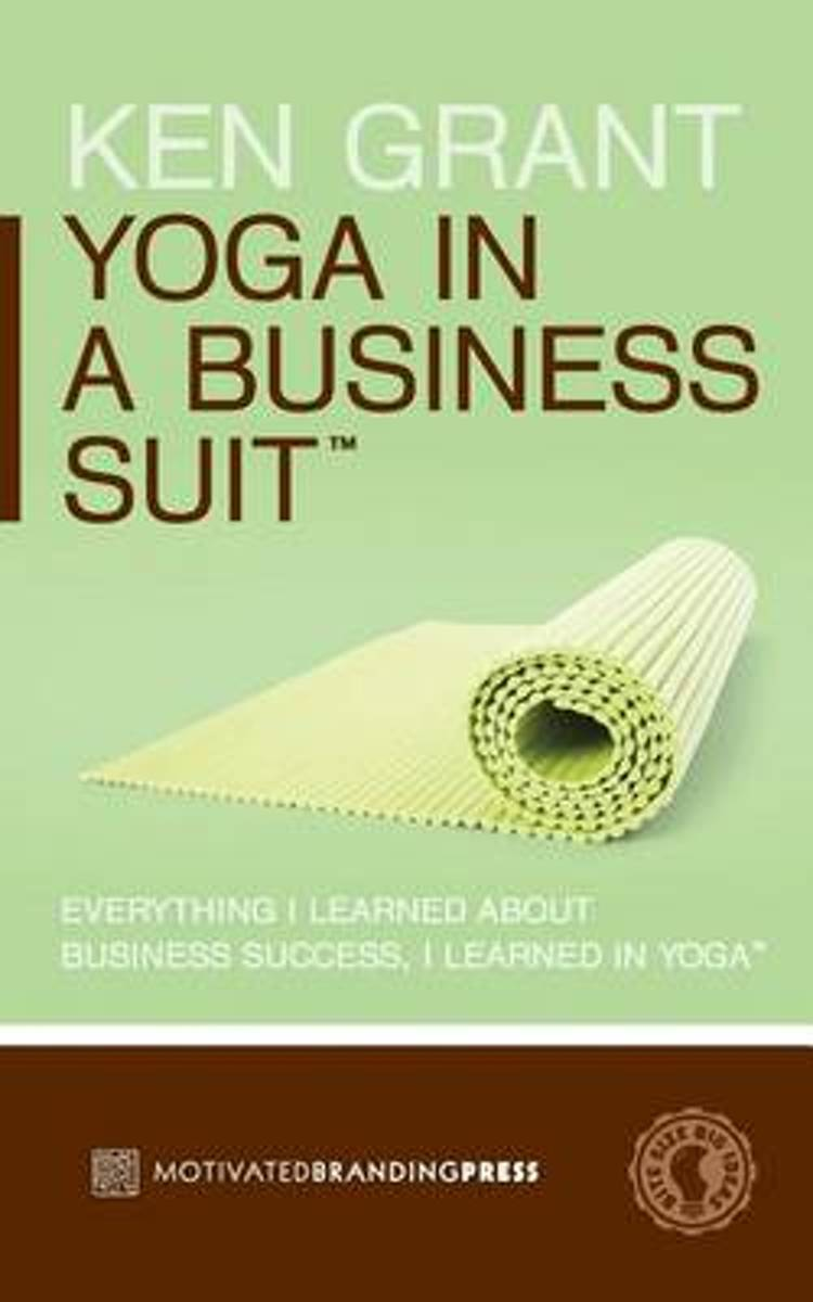 Yoga in a Business Suit
