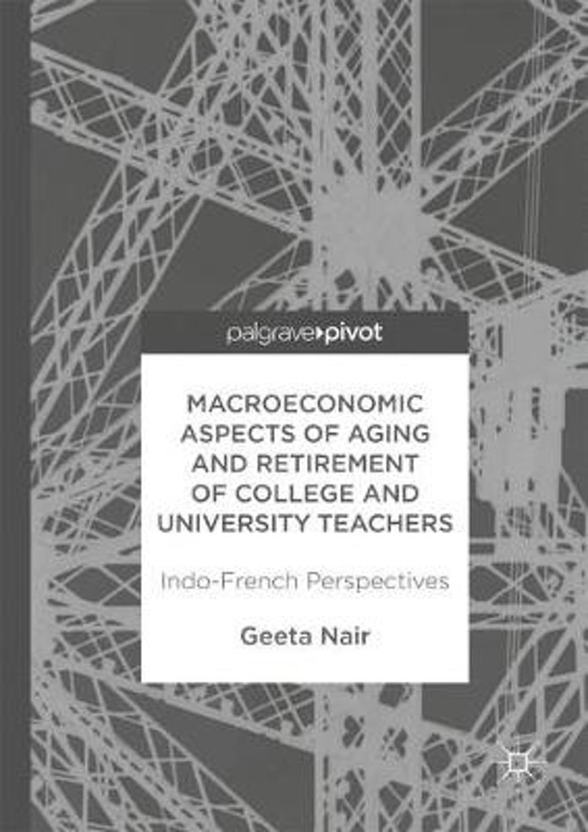 Macroeconomic Aspects of Aging and Retirement of College and University Teachers