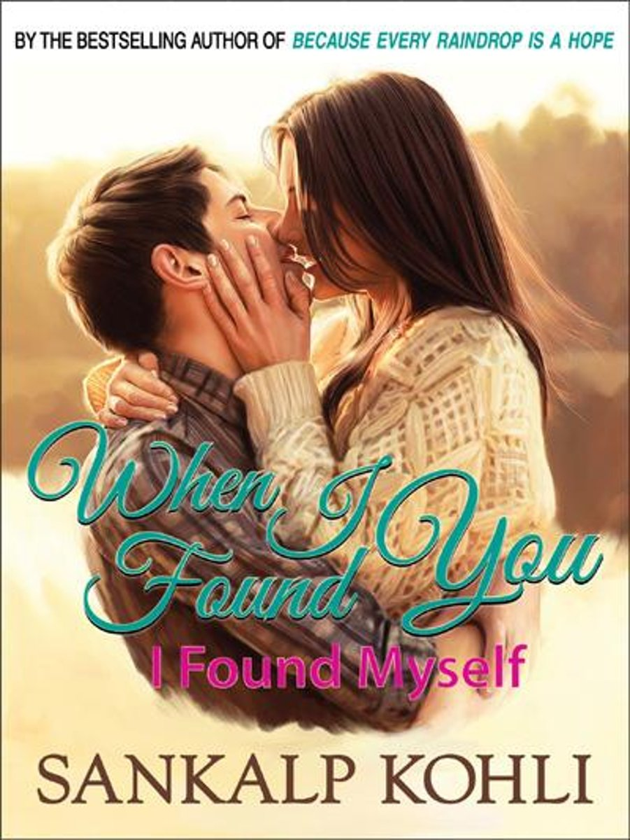 When I Found You... I Found Myself
