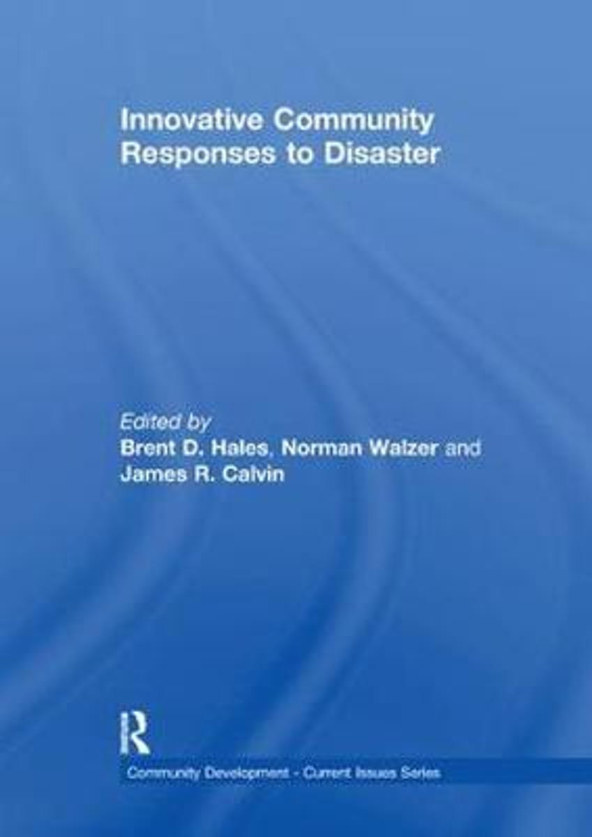 Innovative Community Responses to Disaster