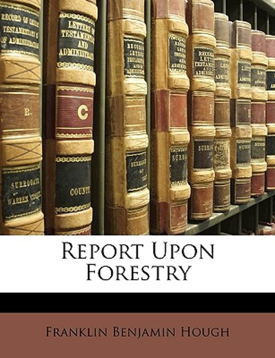 Report Upon Forestry