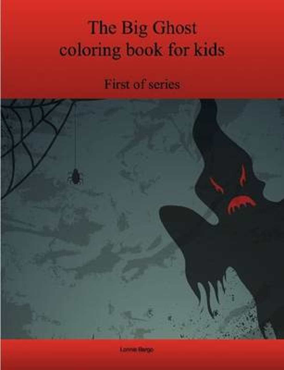 The First Big Ghost Coloring Book for Kids