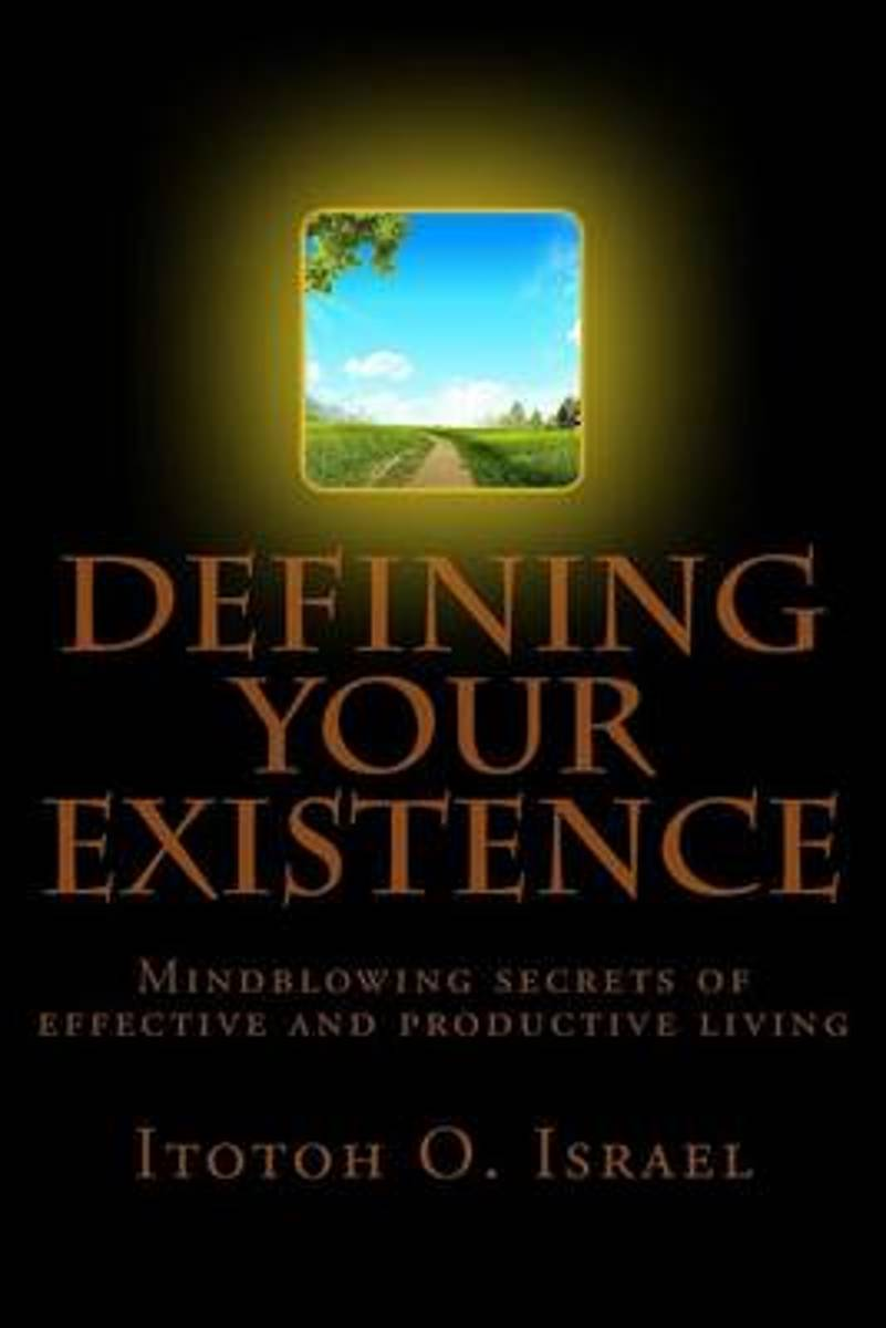 Defining Your Existence