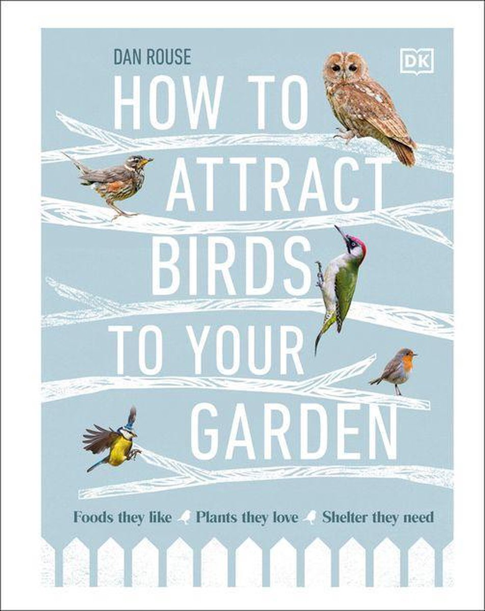 How to Attract Birds to Your Garden
