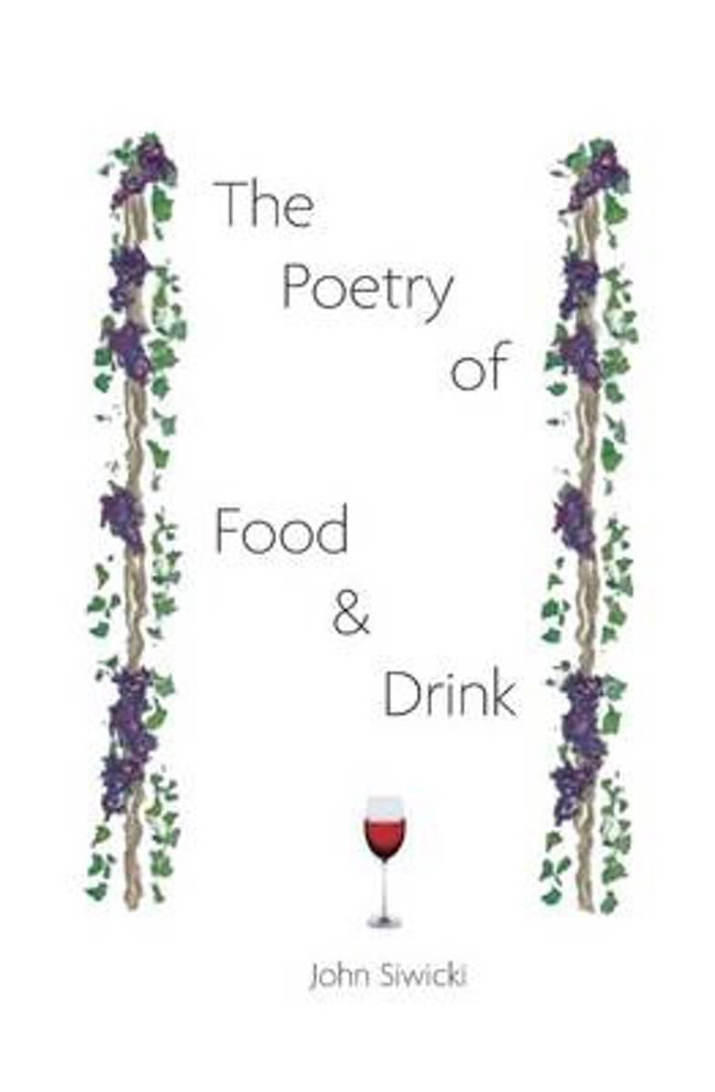 The Poetry of Food and Drink