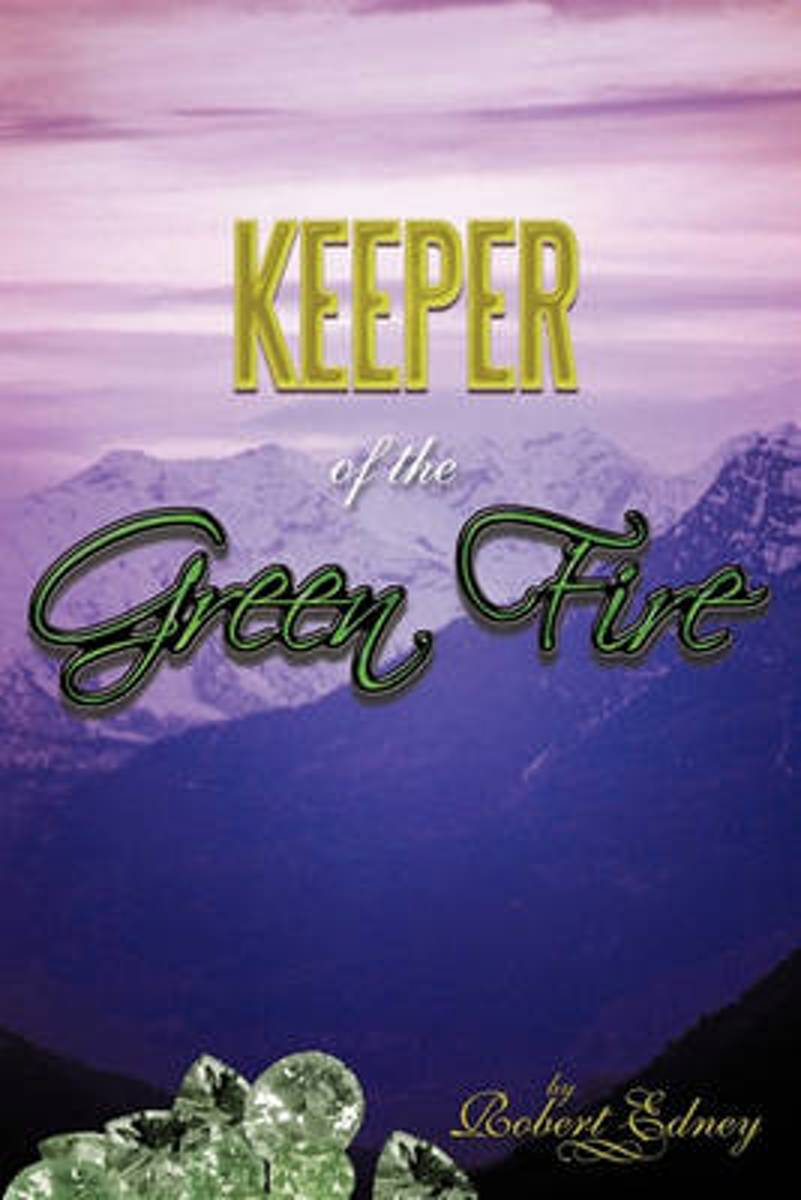 Keeper of the Green Fire