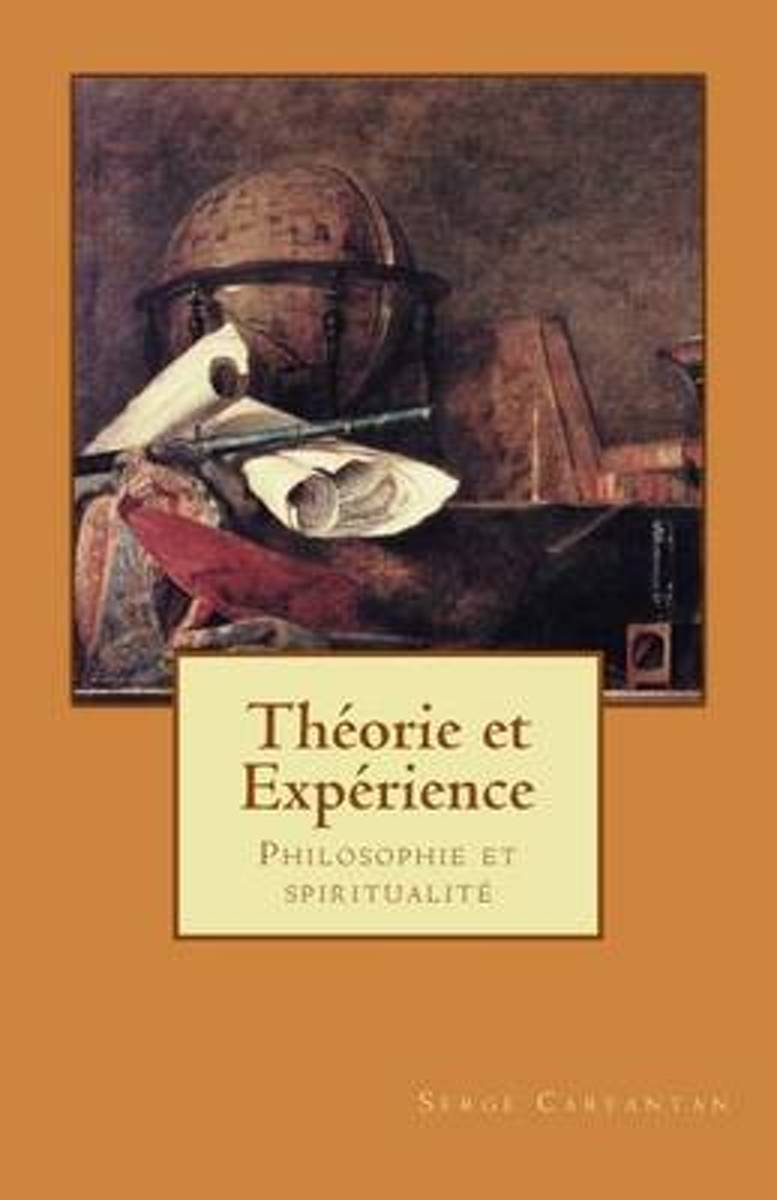 Theorie Et Experience