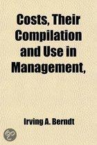 Costs, Their Compilation And Use In Management