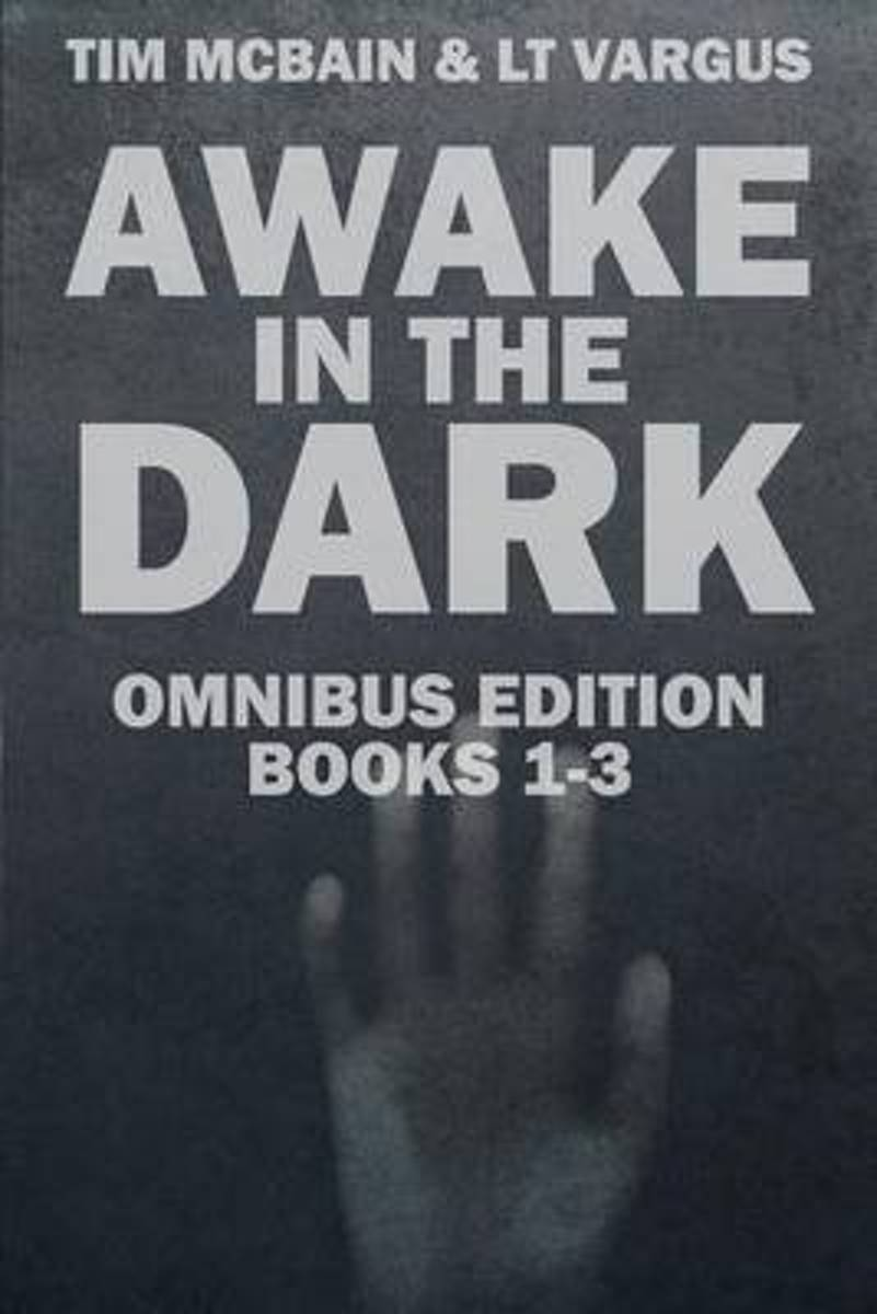 The Awake in the Dark Series - Books 1-3