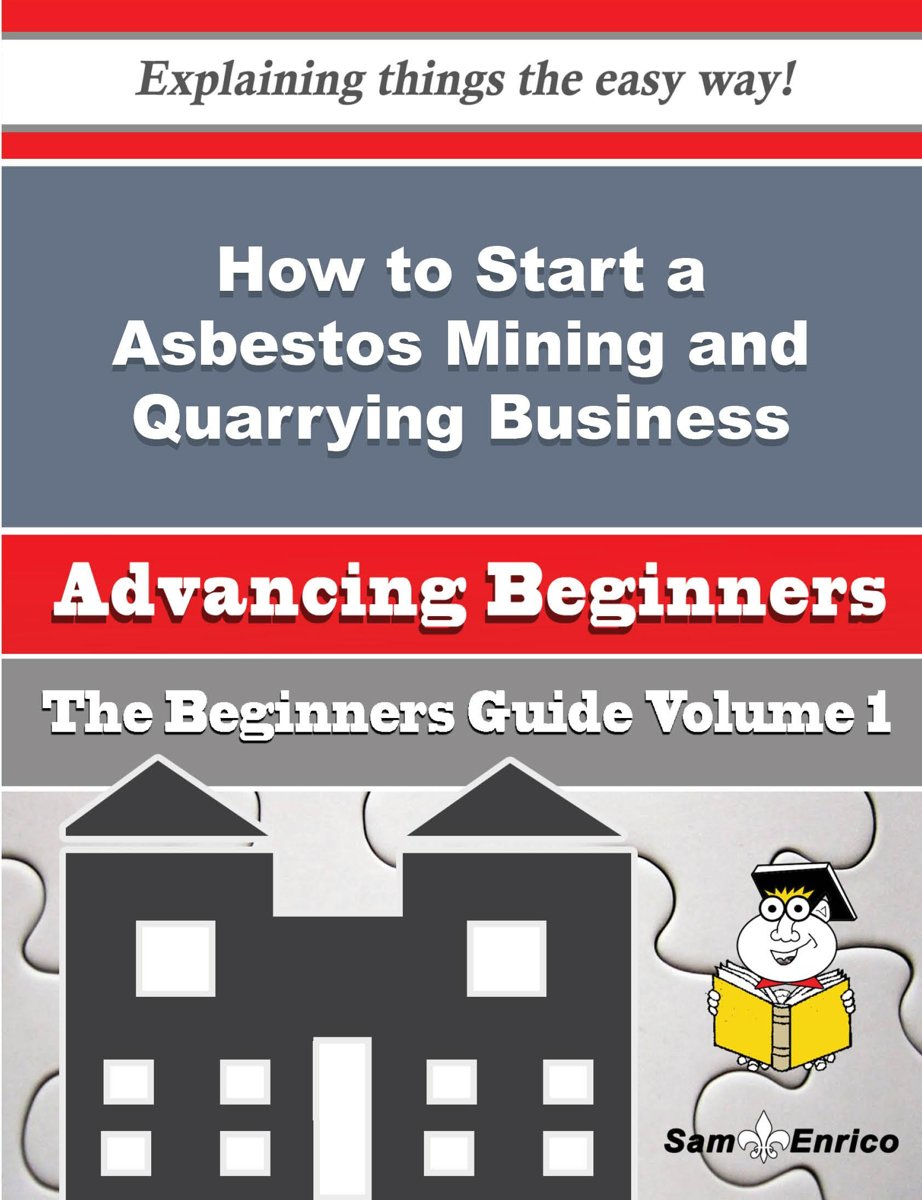 How to Start a Asbestos Mining and Quarrying Business (Beginners Guide)