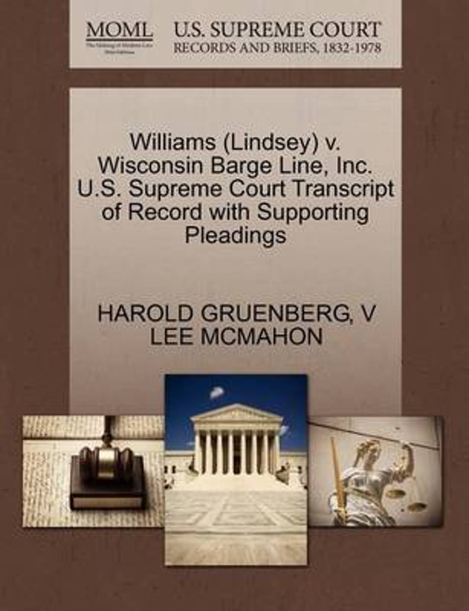 Williams (Lindsey) V. Wisconsin Barge Line, Inc. U.S. Supreme Court Transcript of Record with Supporting Pleadings