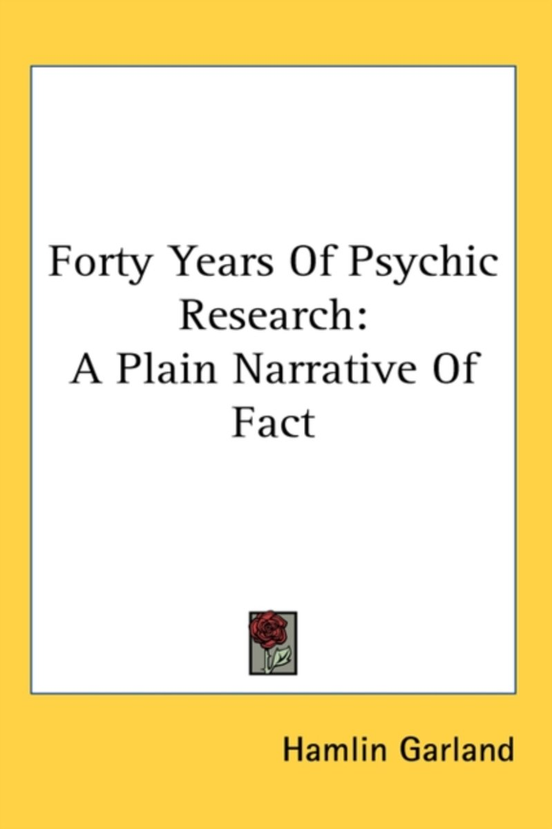 Forty Years of Psychic Research