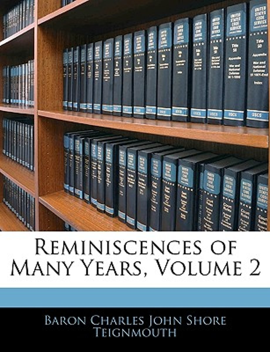 Reminiscences of Many Years, Volume 2