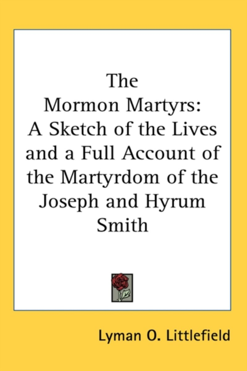 The Mormon Martyrs