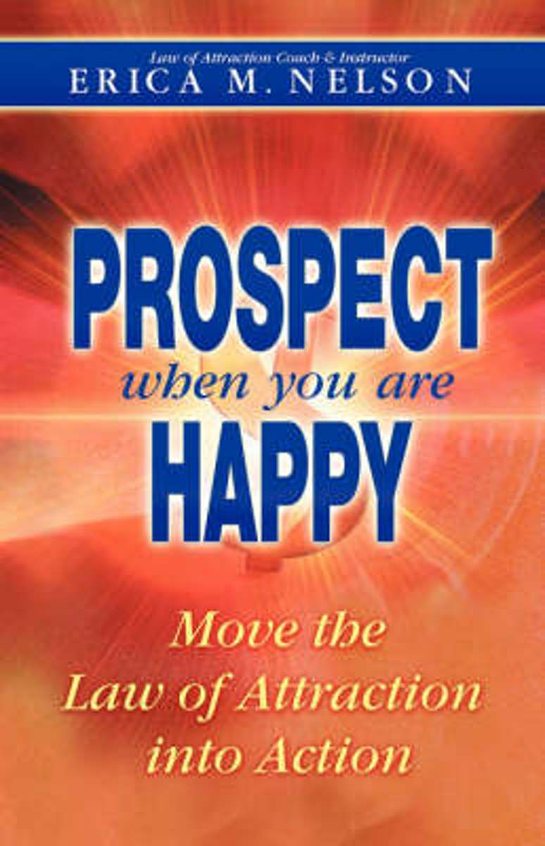 Prospect When You Are Happy