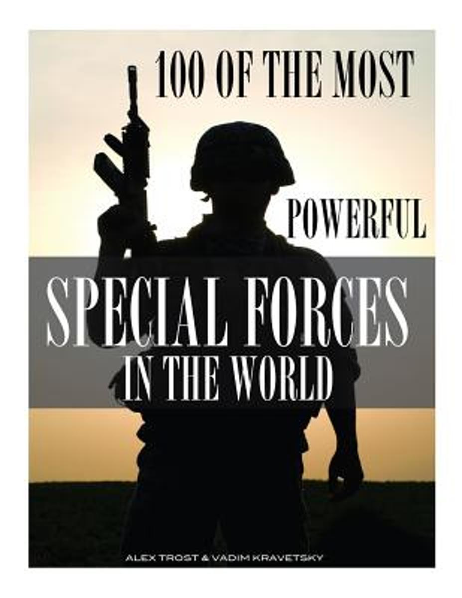 100 of the Most Powerful Special Forces in the World