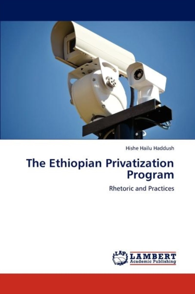 The Ethiopian Privatization Program