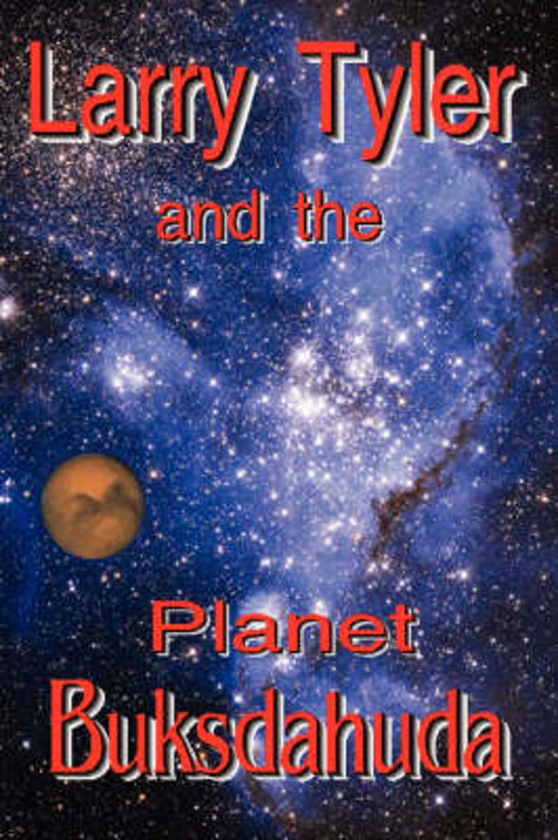 Larry Tyler and the Planet Buksdahuda