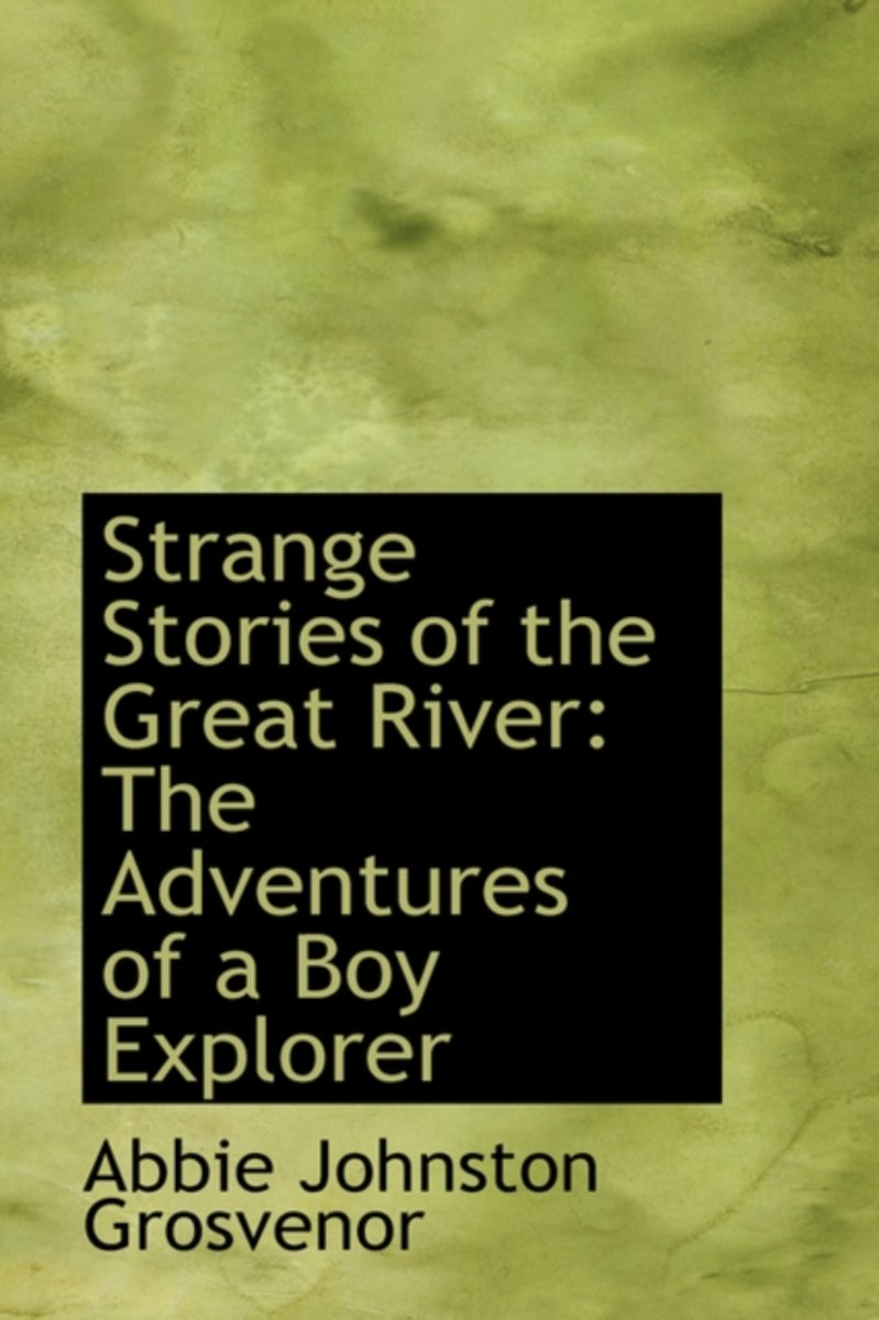 Strange Stories of the Great River