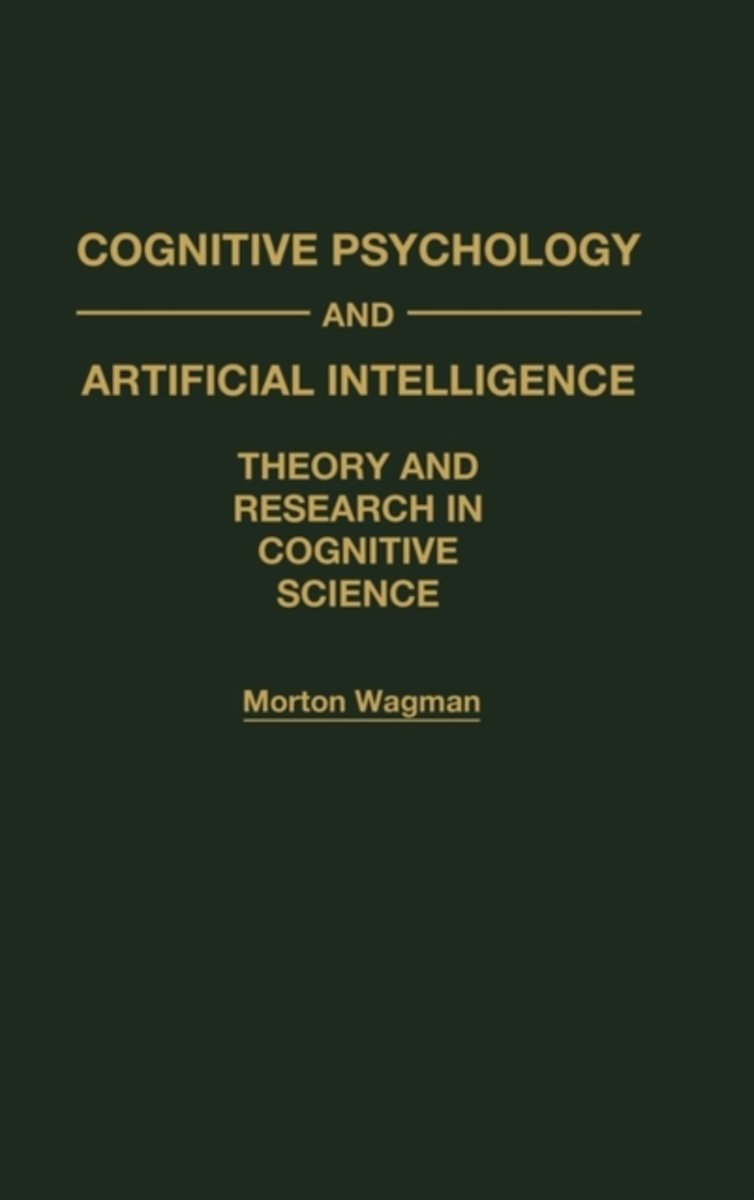 Cognitive Psychology and Artificial Intelligence