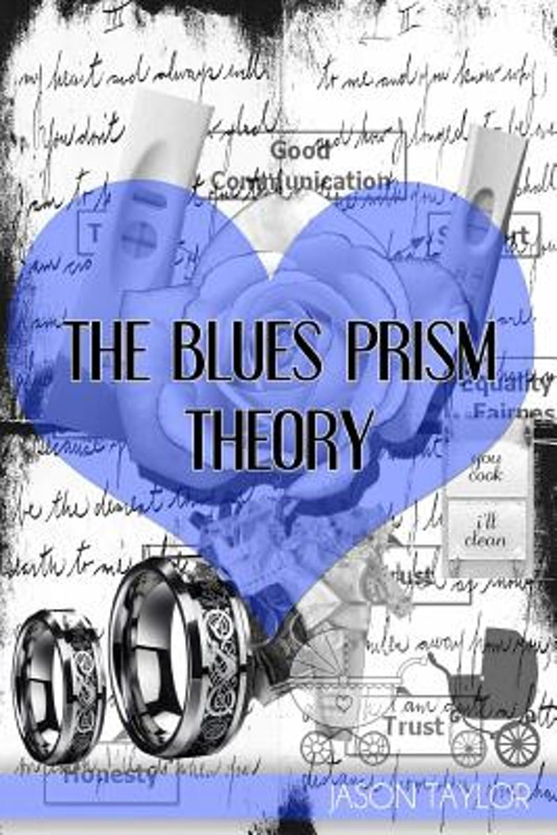 The Blues Prism Theory