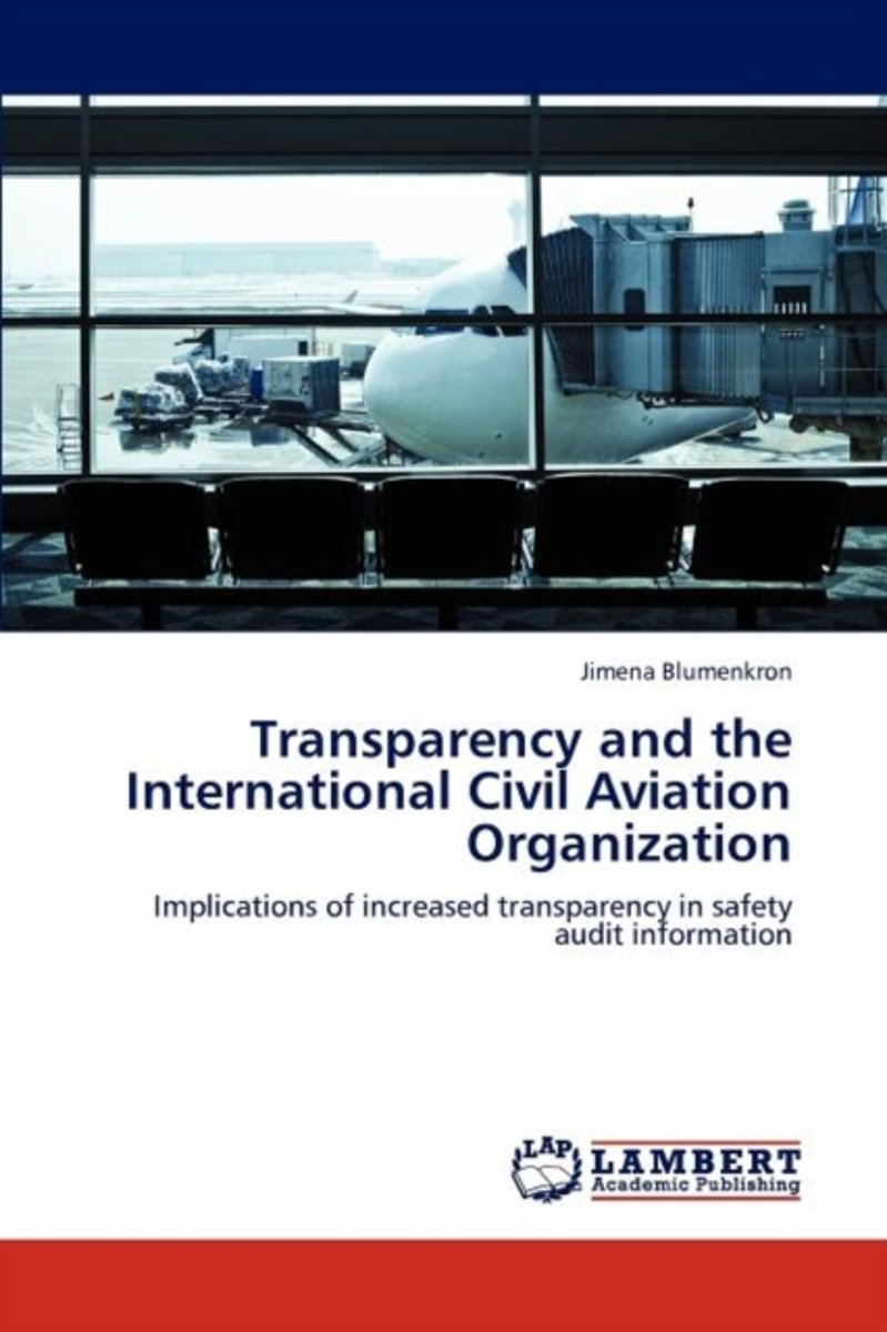 Transparency and the International Civil Aviation Organization