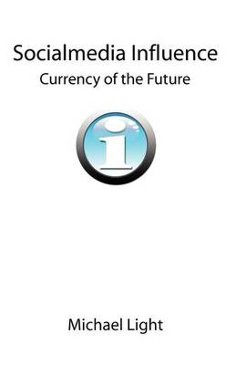 Socialmedia Influence - Currency of the Future
