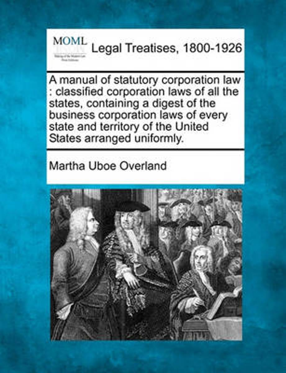 A Manual of Statutory Corporation Law