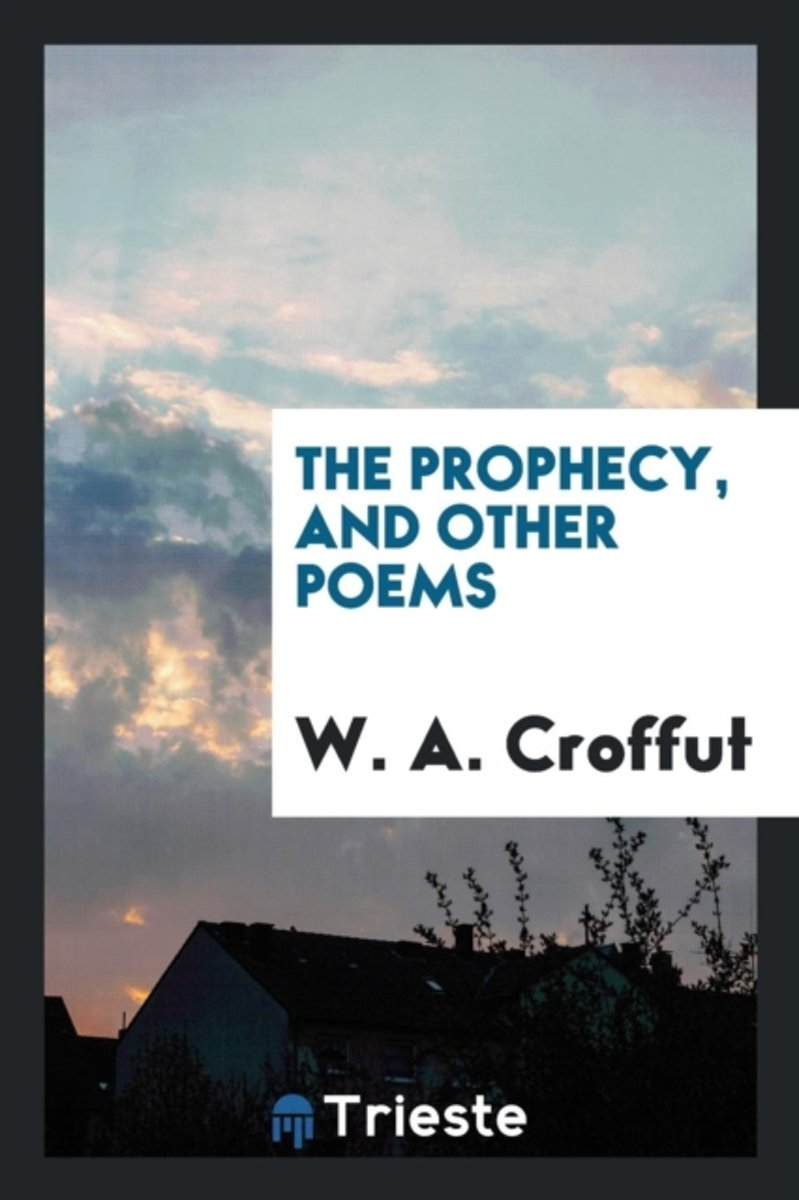 The Prophecy, and Other Poems