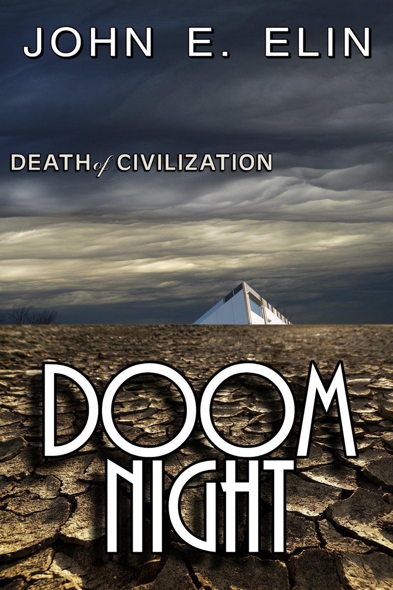 Doom Night, Death of Civilization
