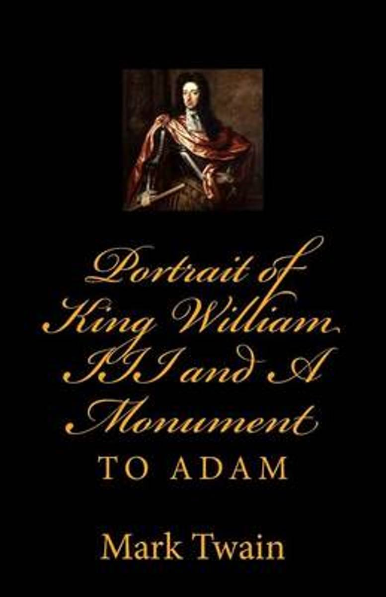 Portrait of King William III and a Monument to Adam