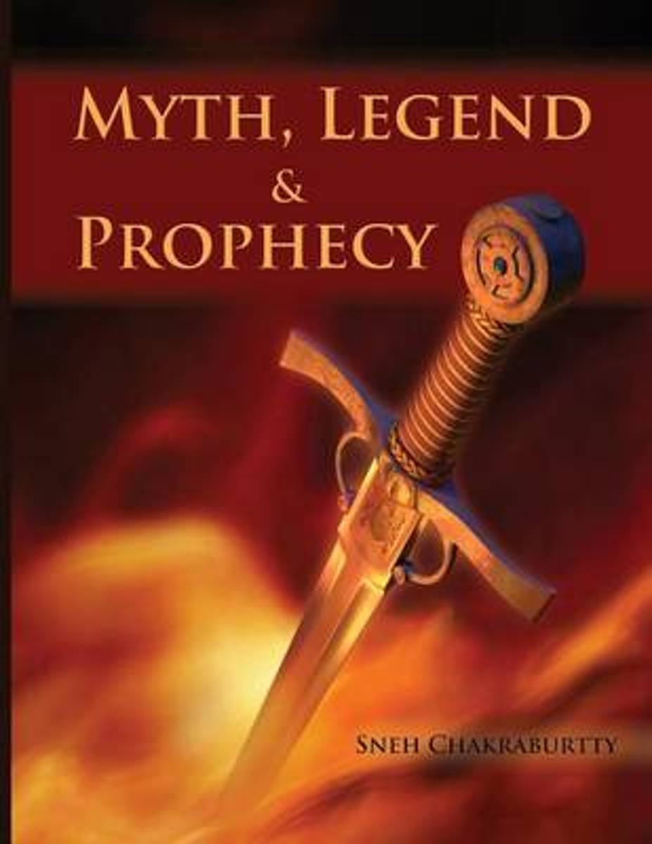 Myths, Legends and Prophecy