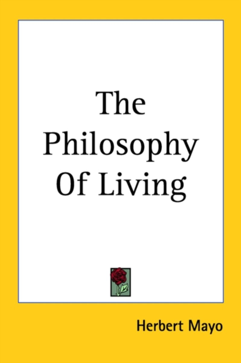 The Philosophy Of Living