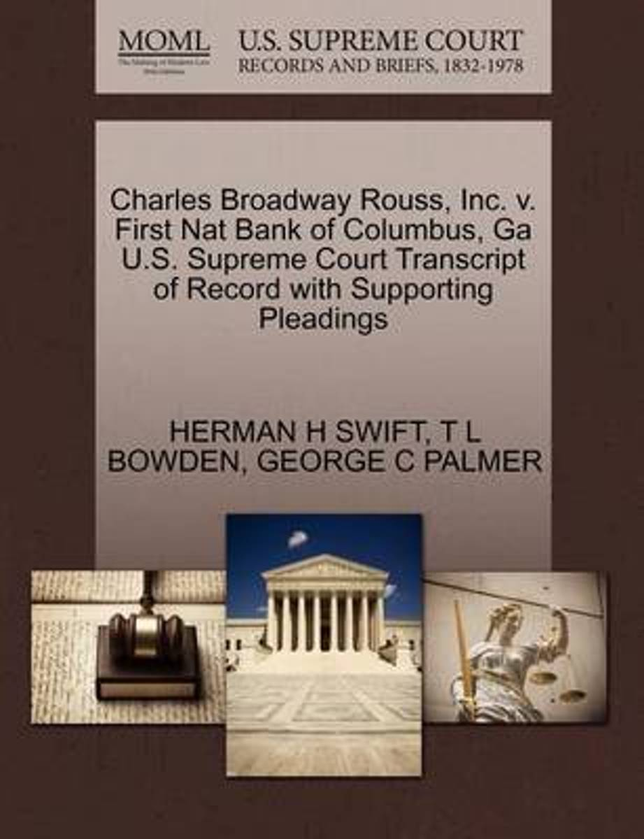 Charles Broadway Rouss, Inc. V. First Nat Bank of Columbus, Ga U.S. Supreme Court Transcript of Record with Supporting Pleadings