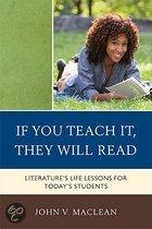 If You Teach It, They Will Read