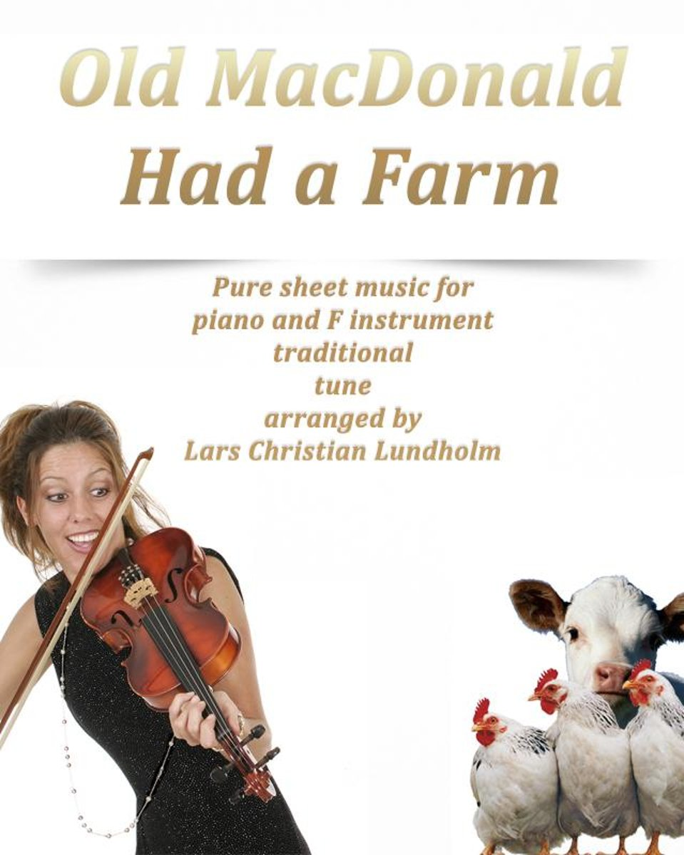 Old MacDonald Had a Farm Pure sheet music for piano and flute traditional tune arranged by Lars Christian Lundholm