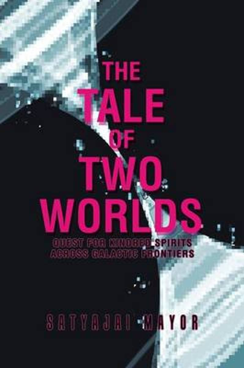 The Tale of Two Worlds