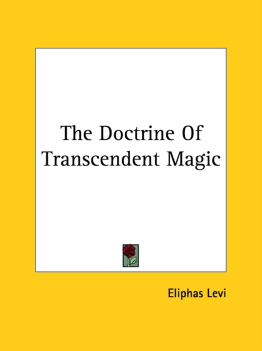The Doctrine of Transcendent Magic
