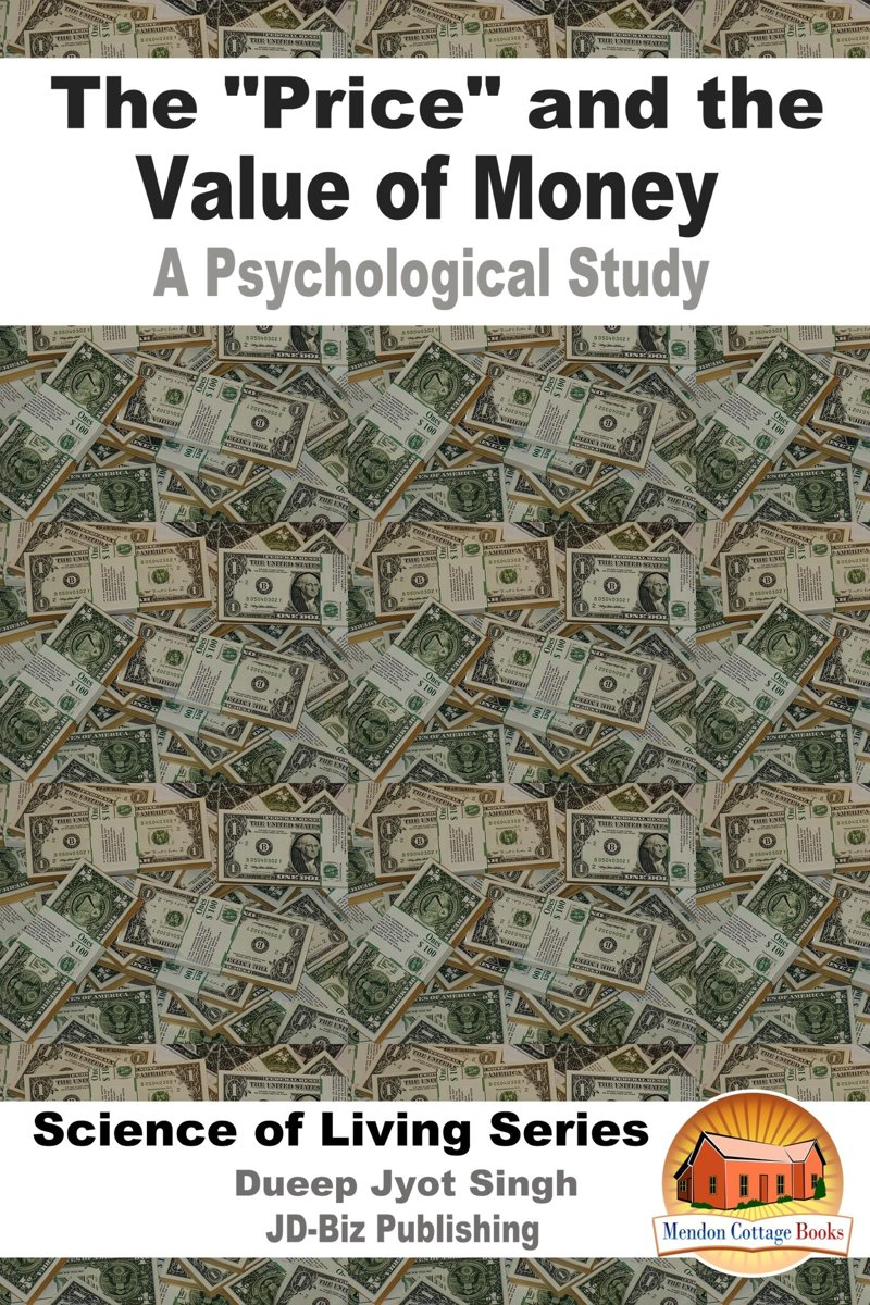 The ''Price'' and the Value of Money: A Psychological Study
