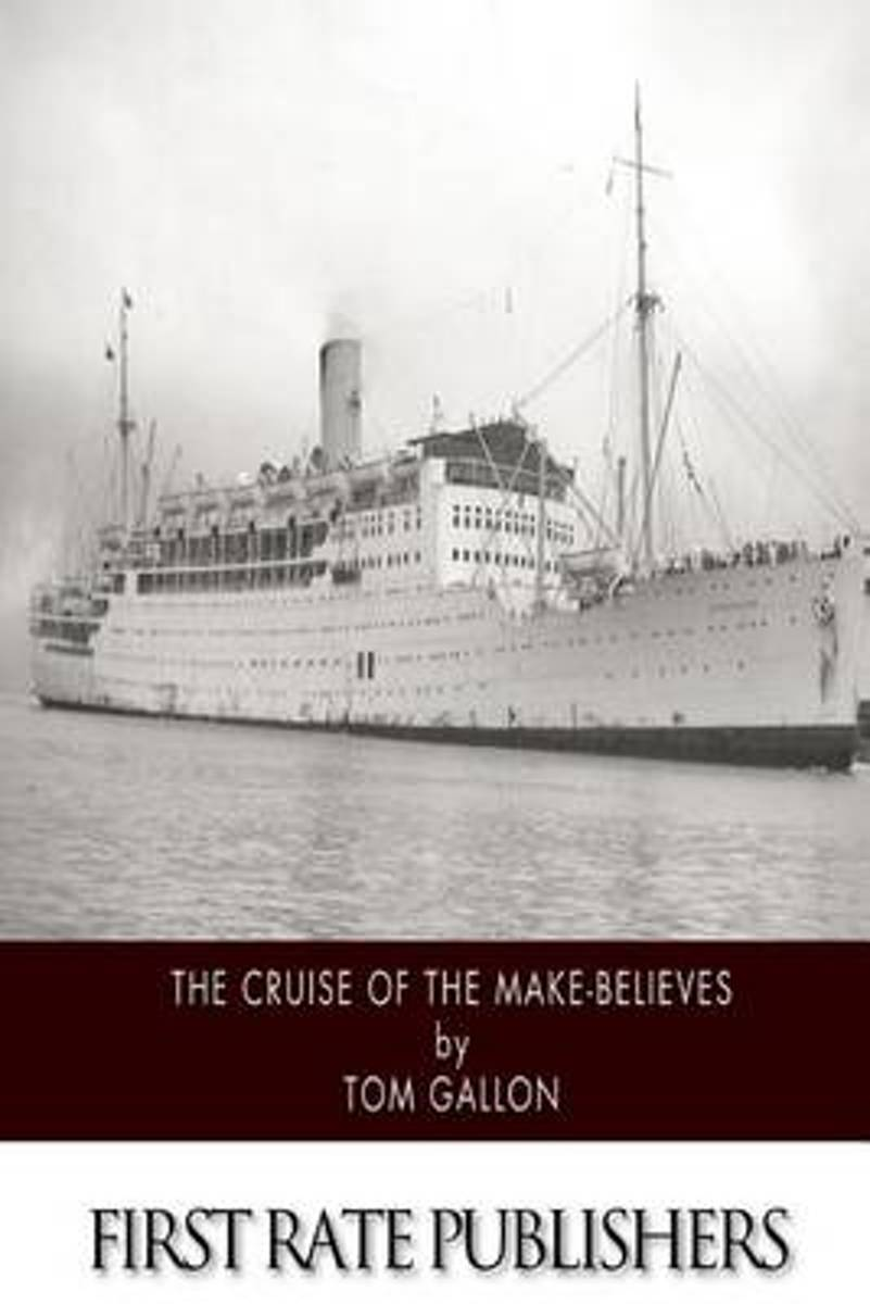 The Cruise of the Make-Believes