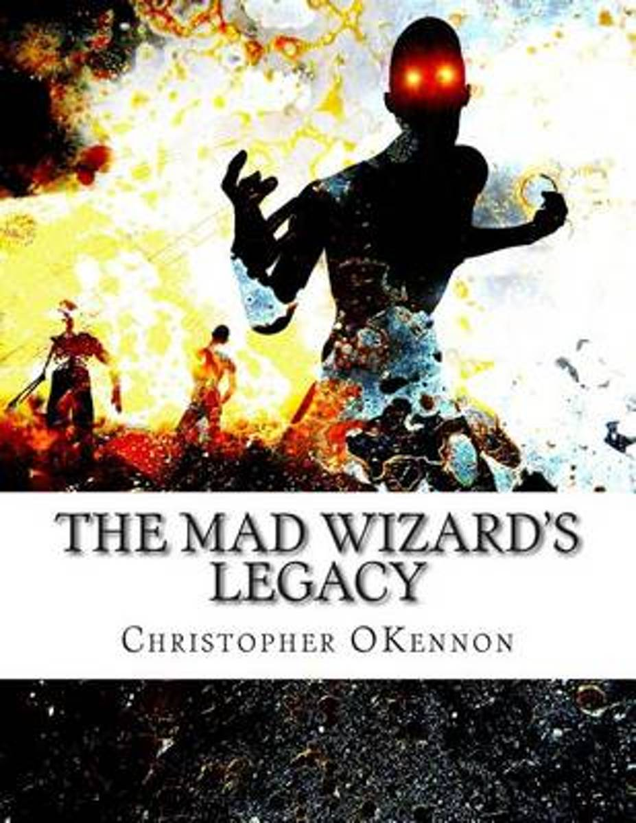 The Mad Wizard's Legacy