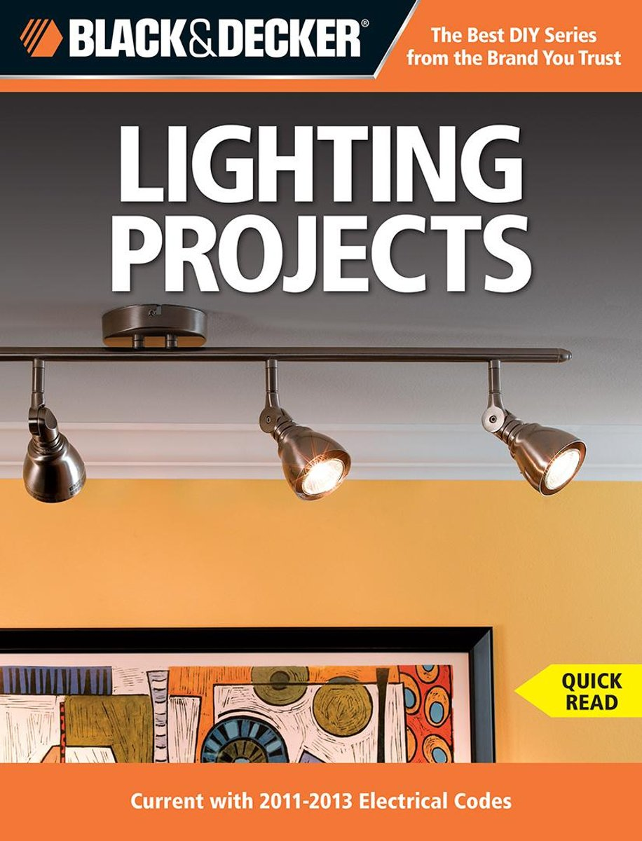 Black & Decker Lighting Projects
