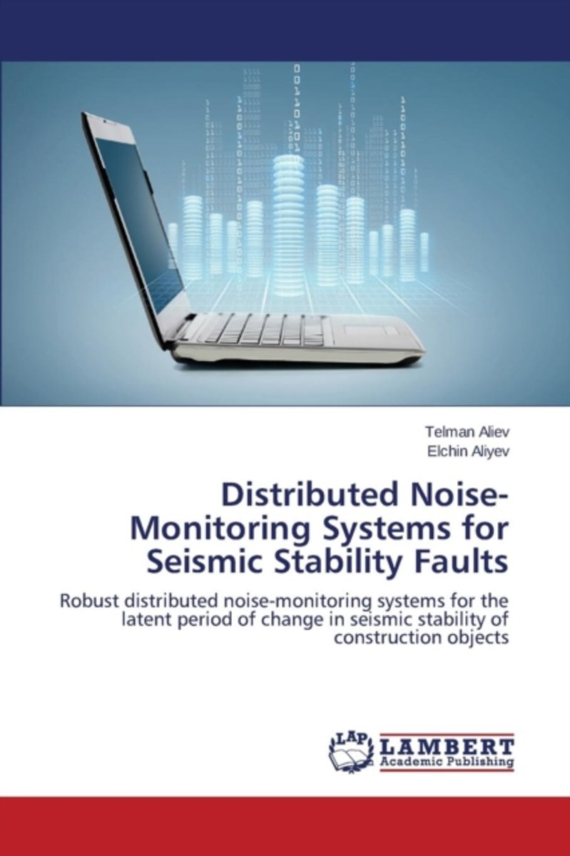 Distributed Noise-Monitoring Systems for Seismic Stability Faults