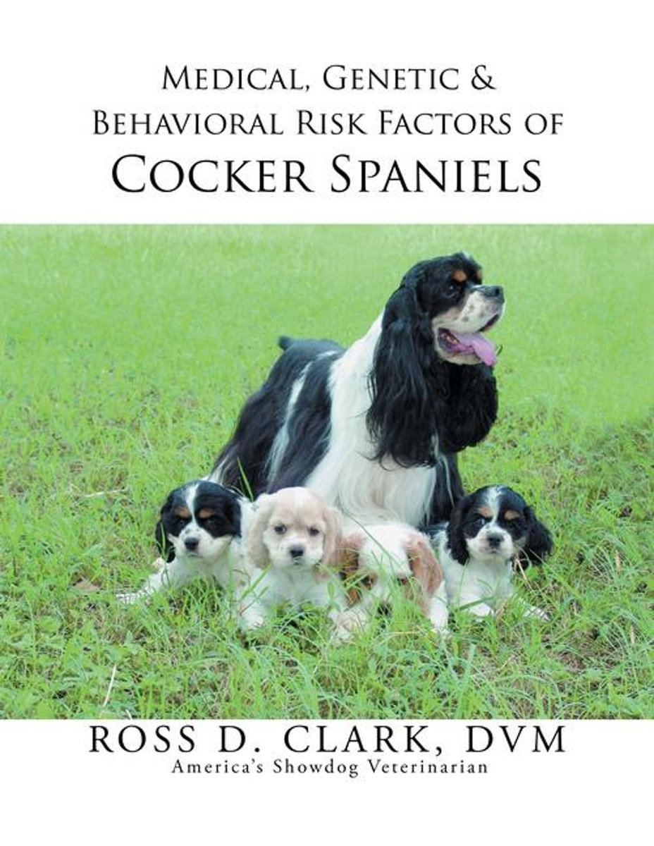 Medical, Genetic & Behavioral Risk Factors of Cocker Spaniels