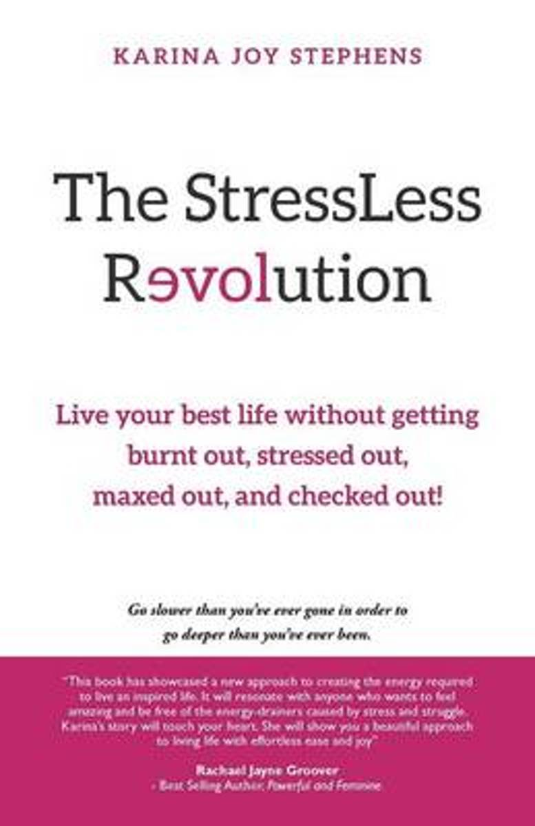 The Stressless Revolution